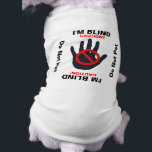 """Blind Dog - Do Not Pet Tee<br><div class=""""desc"""">Explicit warning - DO NOT PET. Customizable to say whatever you need it to say. Great for an old grouchy dog that just wants to be left alone. Design displays the international &quot;DO NOT TOUCH&quot; sign as a bold deterrent. Customizable for your needs. CUSTOMIZATION NOTE: Due to changes in printing...</div>"""
