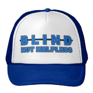 Blind Not Helpless hat