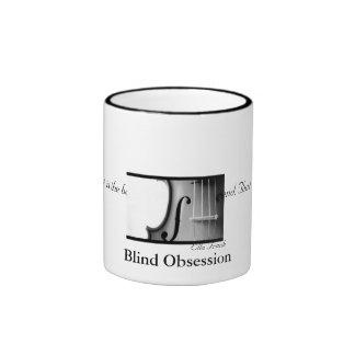 Blind Obsession Mug