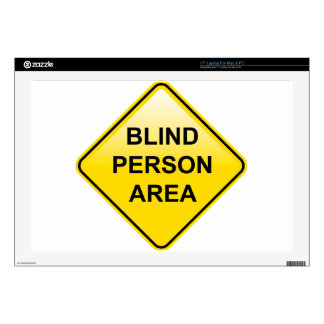 "Blind Person Area sign Decal For 17"" Laptop"