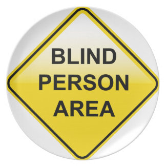 Blind Person Area sign Melamine Plate