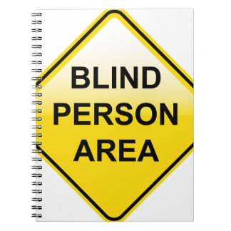 Blind Person Area sign Notebook