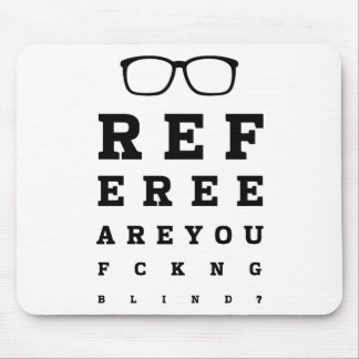Blind Referee Mouse Pad