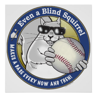 Blind Squirrel Baseball Posters