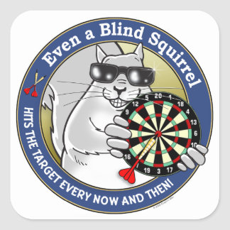 Blind Squirrel Darts Square Sticker