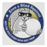 Blind Squirrel Golf Posters