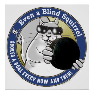 Blind Squirrel Hockey Posters