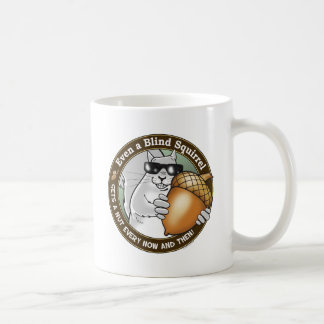 Blind Squirrel Nut Coffee Mug