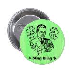 bling bling, $ bling bling $ pin