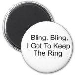 Bling, Bling, conseguí guardar el anillo Imanes