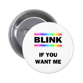 Blink If You Want Me Button