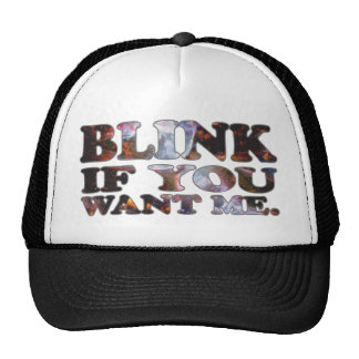 Blink if you want me - Cosmic Trucker Hat