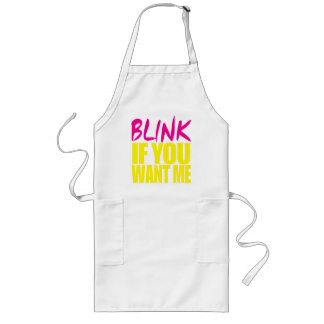 Blink If You Want Me Long Apron