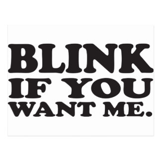 Blink if you want me postcard