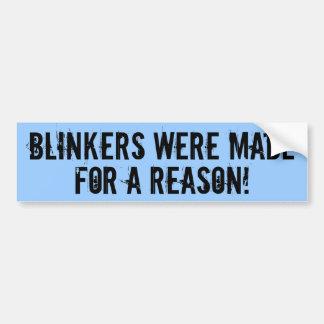 Blinkers were made for a reason bumpersticker bumper sticker
