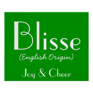 Blisse English Origin With Meaning In Green I Posters