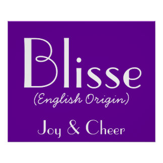Blisse English Origin With Meaning In Purple I Poster