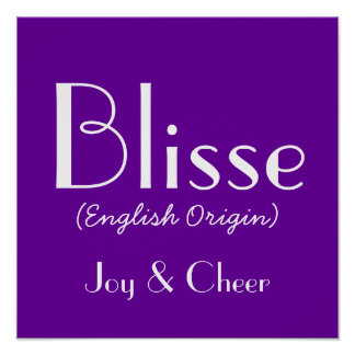 Blisse English Origin With Meaning In Purple Poster