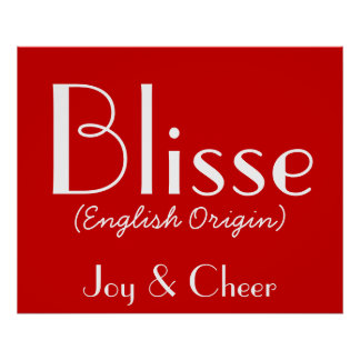 Blisse English Origin With Meaning In Red I Posters