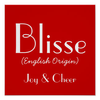 Blisse English Origin With Meaning In Red Poster