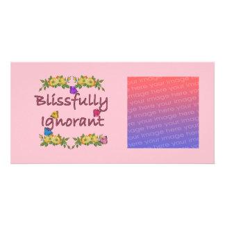 """Blissfully Ignorant"" Photo Card"