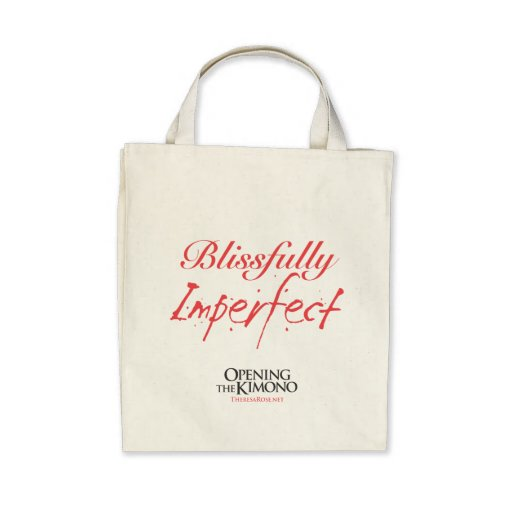 Blissfully Imperfect Bag