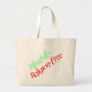 Blissfully Religion-Free Bags