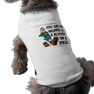 Blister On Hike Dog T Shirt