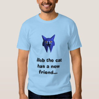 Blob the cat has two new friends t-shirt