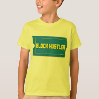 Block hustler shirt t