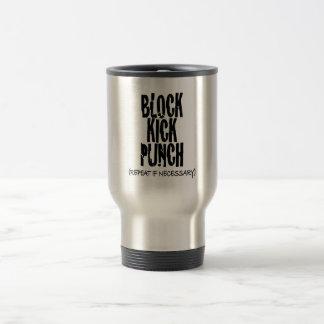 Block, Kick, Punch 15 Oz Stainless Steel Travel Mug