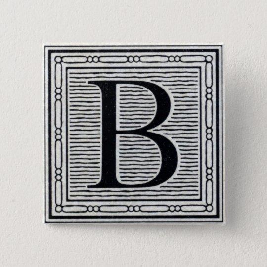 "Block Letter ""B"" Woodcut Woodblock Inital Button"