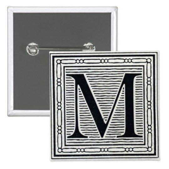 "Block Letter ""M"" Woodcut Woodblock Inital Button"