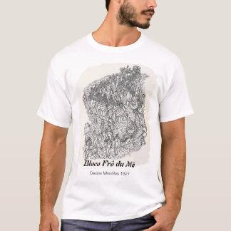 Bloco Frô du Má T-Shirt