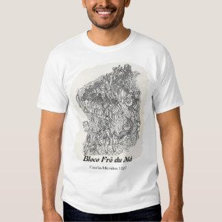 Bloco Frô du Má T-Shirt Camisas