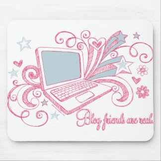Blog Friends Are Real Mouse Pad