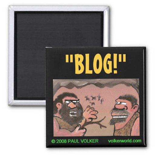 """""""BLOG!"""" imán $3,00"""