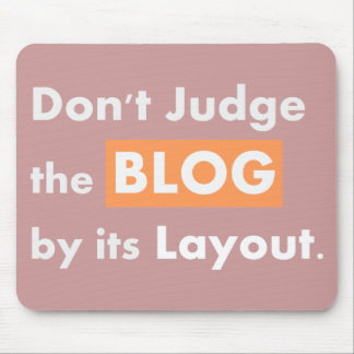 Blog quotes Don't Judge Mouse Pad