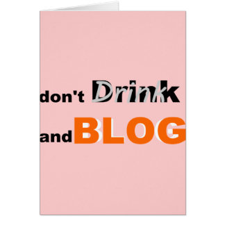 Blog quotes drink and blog card