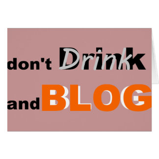Blog quotes drink and blog cards