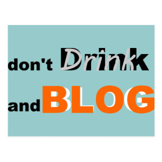 Blog quotes drink and blog postcard
