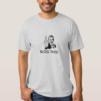 Blog this! t shirt
