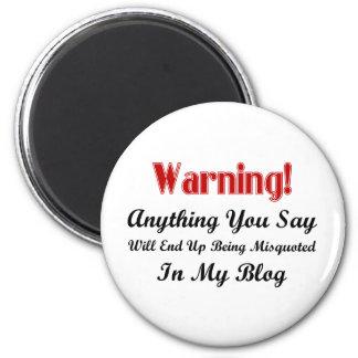 Blog Warning 2 Inch Round Magnet