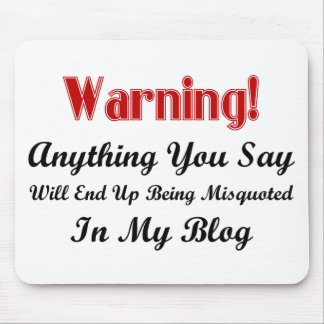 Blog Warning Mouse Pad
