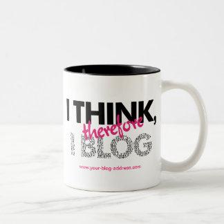 Blogger I Think Therefore I Blog Funny Slogan Two-Tone Coffee Mug