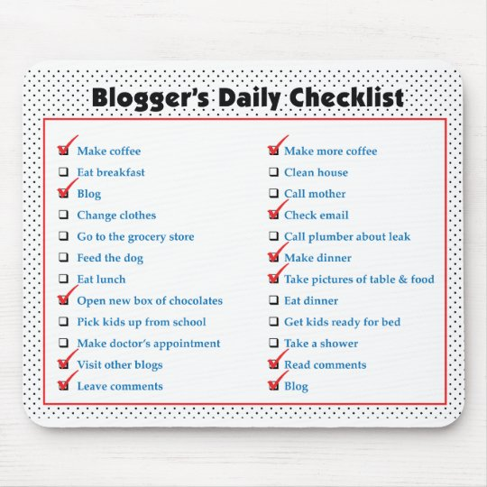 Blogger's Daily Checklist Mouse Pad