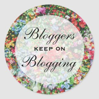 Bloggers Keep On Blogging Stickers