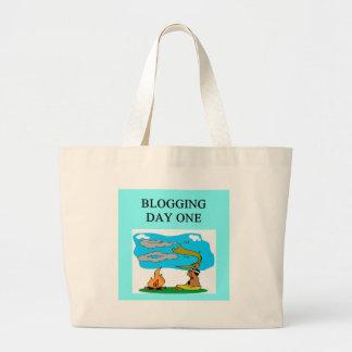 BLOGGING JOKE FOR BLOGGERS BAGS
