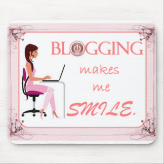 Blogging makes me smile Mousepad
