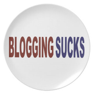 Blogging Sucks Melamine Plate